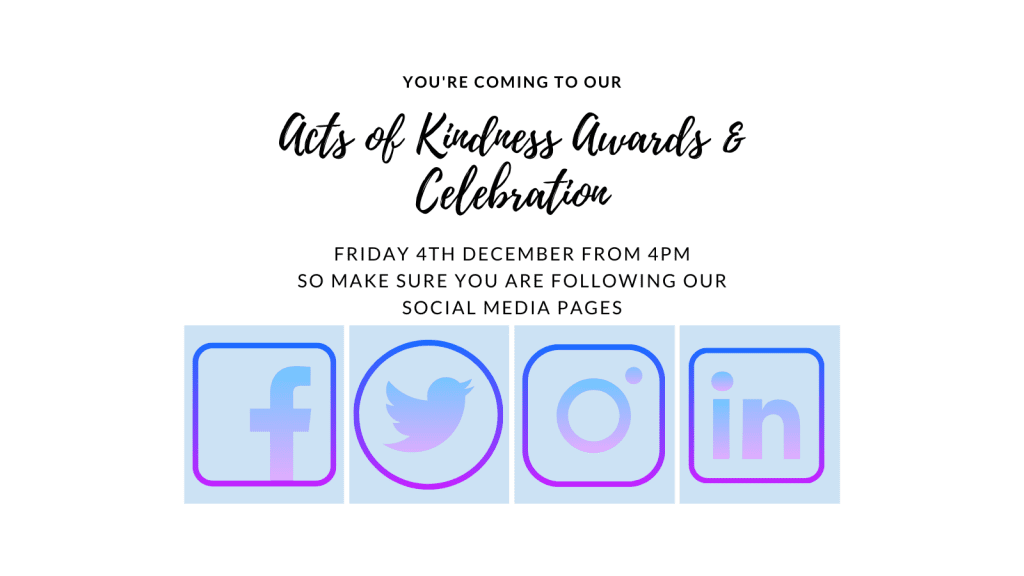 SOCIAL MEDIA FOLLOW FOR Acts of Kindness Awards & Celebration
